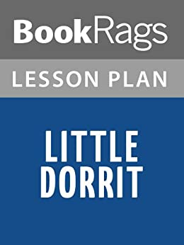 little dorrit essay Pardon my ignorance, but after watching the final episode of little dorrit last night, i was slightly confused about something am i right in thinking that.
