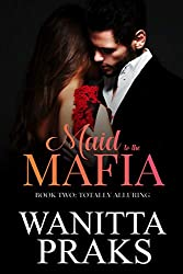 Maid to the Mafia: Totally Alluring