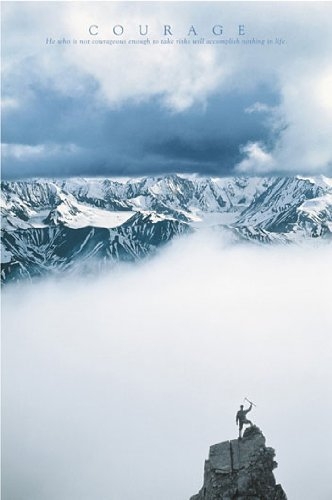 HUGE LAMINATED / ENCAPSULATED Courage Mountain Climber Motivational Inspirational POSTER Measures 36 X 24 inches (91.5 x 61 cm )