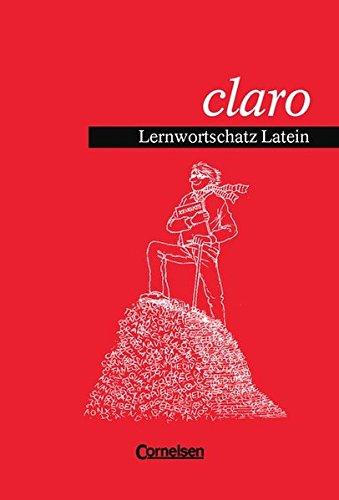 Claro  Lernwortschatz Latein. Wörterbuch