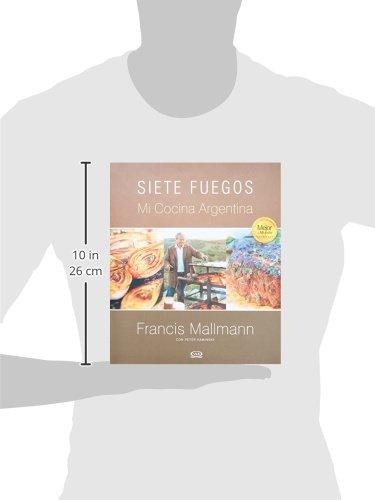 Siete Fuegos, mi cocina argentina (Spanish Edition): Francis ...