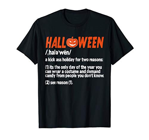 Funny Halloween Kick Ass Holiday Definition Costume T-Shirt -