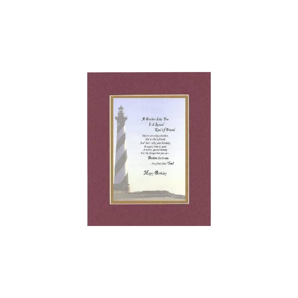 Poem for Brother Birthday   A Brother Like You is a Special Kind of Friend . . . Poem on 11 x 14 inches Double Beveled Matting (Burgundy)