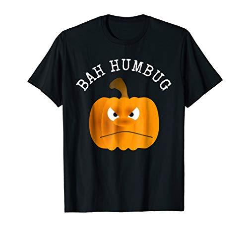 BAH HUMBUG Halloween T Shirt - Grumpy Pumpkin Holiday Tee -