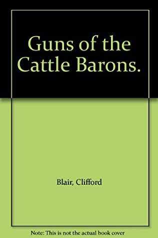 book cover of Guns of the Cattle Barons