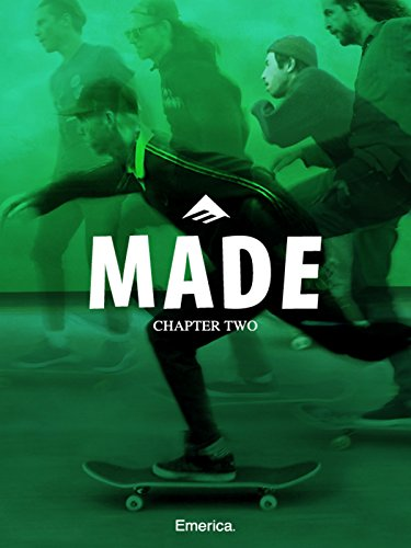Made Chapter Two - Emerica (Emerica Made)