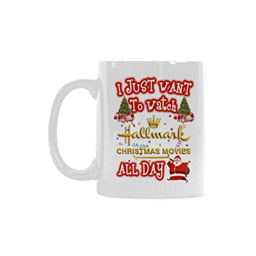 WECE Mug Life I Just Want To Watch HALLMARK CHRISTMAS MOVIES All Day Coffee Mug Funny 11 ounce