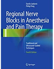 Regional Nerve Blocks in Anesthesia and Pain Therapy: Traditional and Ultrasound-Guided Techniques