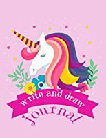 Write and Draw Journal: Primary Composition Story Journal for Girls, Grades K-2, Picture Space at Top & Dashed Mid Line at Bottom, Pretty Unicorn Creative Writing Story Paper Notebook