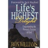 Life's Highest Delight, Ron Williams, 0871485354
