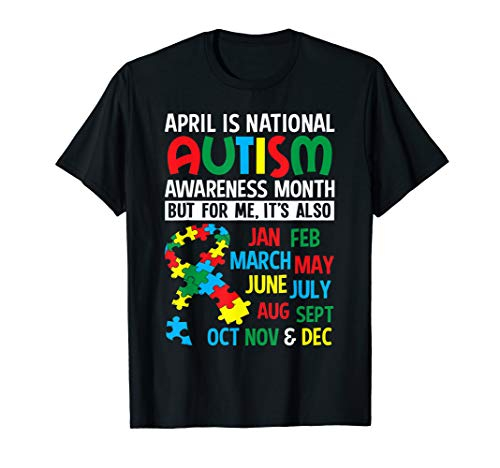 (April is National Autism Awareness Month T Shirt)