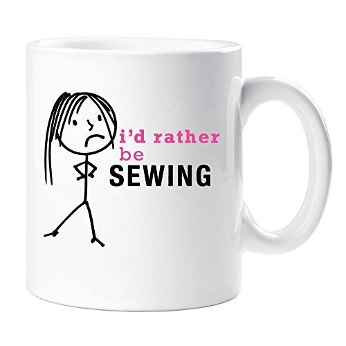 Ladies I'd Rather Be Sewing Mug Cup Novelty Friend Gift Valentines Gift Mum Wife Auntie Sister Friend 60 Second Makeover Limited