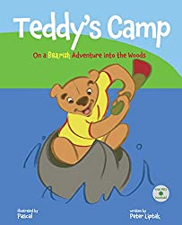 Teddy's Camp: On a Bearish Adventure into the Woods: (Teddy's First Time Away from Home) (TeddyTracks Book 2)