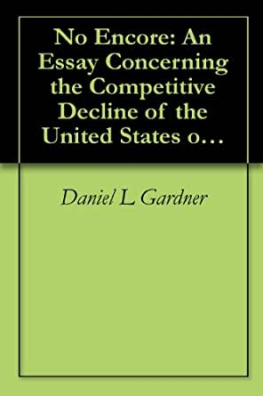 america in decline essay Social issues essays: decline in the american automobile industry.