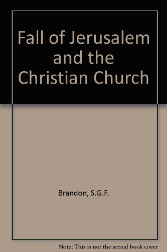Fall of Jerusalem and the Christian Church