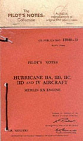 Hawker Hurricane IIA, IIB, IIC, IID and IV (Air Ministry Pilot's Notes) by Air Ministry (Creator) (Facsimile, Jun 1972) Paperback