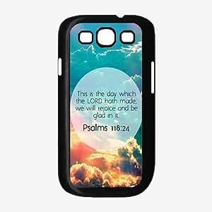 Psalms 118:24 Bible Verse TPU RUBBER SILICONE Phone Case Back Cover Samsung Galaxy S3 I9300 wangjiang maoyi