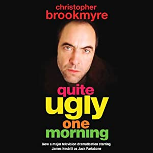Quite Ugly One Morning Audiobook