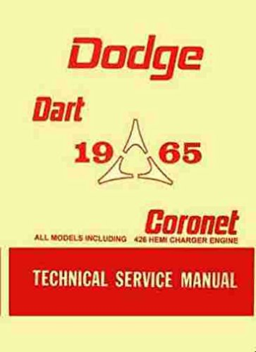 1965 Dodge Coronet & Dart Repair Shop Manual Reprint Dodge Dart Restoration