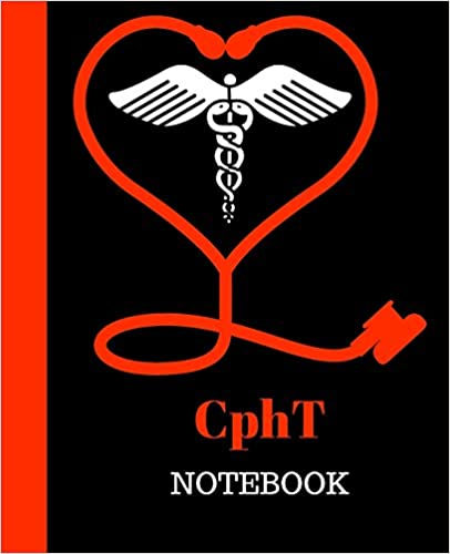 CphT Notebook: Pharmacy Technician Certification Gift | 120 Pages ...