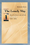 The Lonely Way: Selected Essays and Letters, Volume 2 (1941-1976)