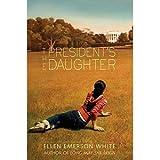 The President's Daughter, Ellen E. White, 0590477994