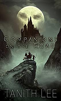 Companions on the Road by Tanith Lee science fiction and fantasy book and audiobook reviews
