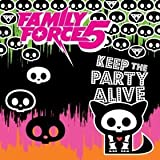Keep the Party Alive