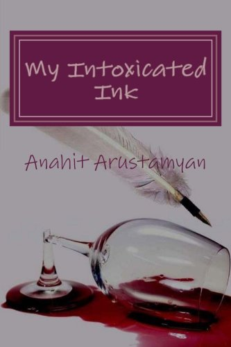 My Intoxicated Ink