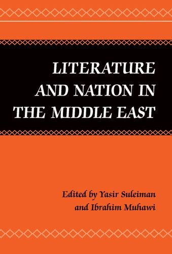 Literature and Nation in the Middle East