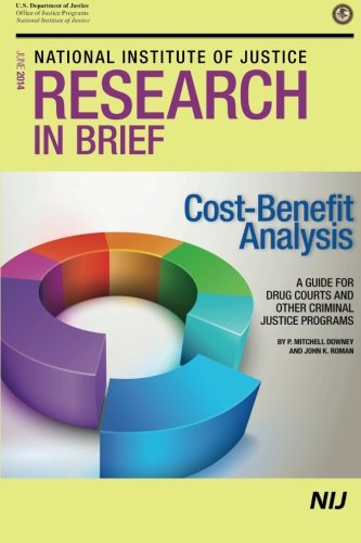Download Cost-Benefit Analysis: A Guide for Drug Courts and Other Criminal Justice Programs pdf epub
