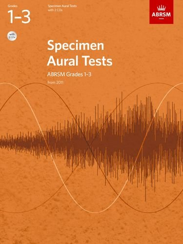 Specimen Aural Tests, Grades 1-3 with 2 CDs: new edition from 2011