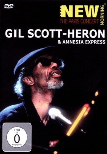 Gil Scott-Heron & Amnesia Express: The Paris Concert by inakustik