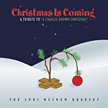 Christmas Is Coming: A Tribute To ''A Charlie Brown Christmas''