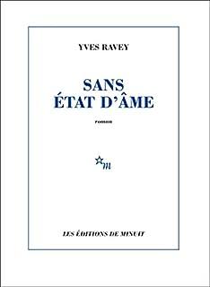 Sans état d'âme, Ravey, Yves