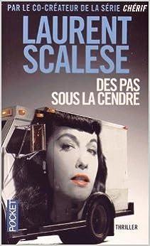 Des pas sous la cendre de Laurent SCALESE