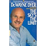 The Sky's the Limit, Wayne W. Dyer, 0671693794