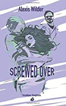 Screwed Over (Tinseltown Temptress)