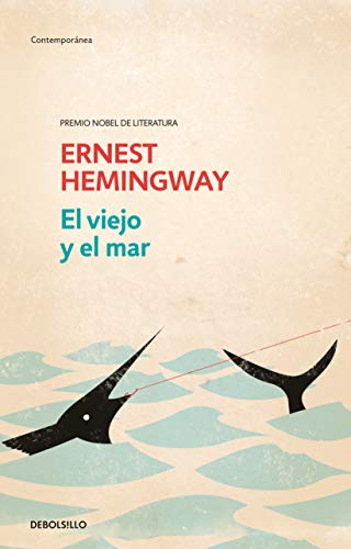 El Viejo Y El Mar / The Old Man and the Sea por Ernest Hemingway
