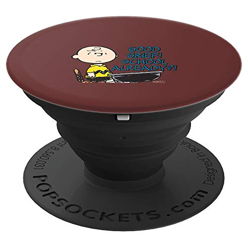 Peanuts Charlie Brown Good Grief School Already? - PopSockets Grip and Stand for Phones and Tablets