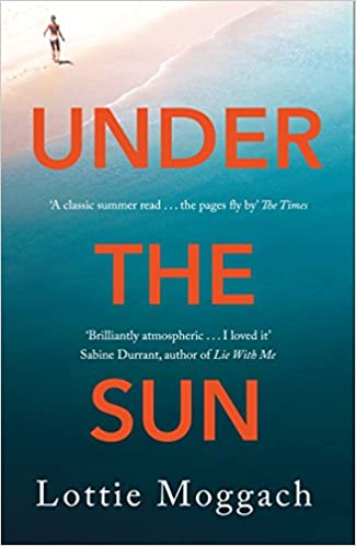 Under The Sun por Moggach Lottie