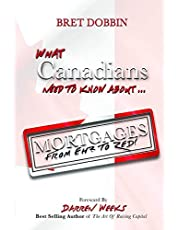 """What Canadians Need to Know About Mortgages From """"Eh? to Zed!"""""""