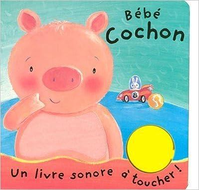 Livres gratuits Bébé cochon pdf
