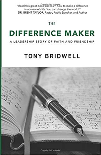 The Difference Maker: A Leadership Story of Faith and Friendship (The Maker Series) Paperback