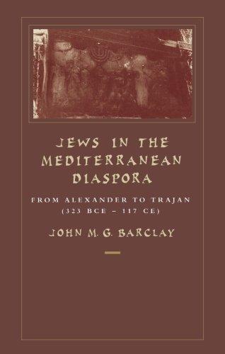 Jews In The Mediterranean Diaspora: From Alexander To Trajan (323 BCE–117 CE)