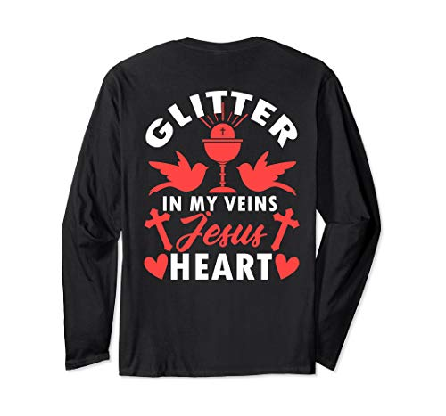 Christian, Glitter in My Veins Jesus in My Heart Long Sleeve T-Shirt