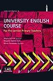 UNIVERSITY ENGLISH COURSE (Colección Idiomas)
