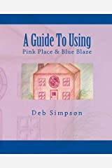 A Guide to Using Pink Place & Blue Blaze: Teacher's Guide with Copyright Free Illustrations Paperback