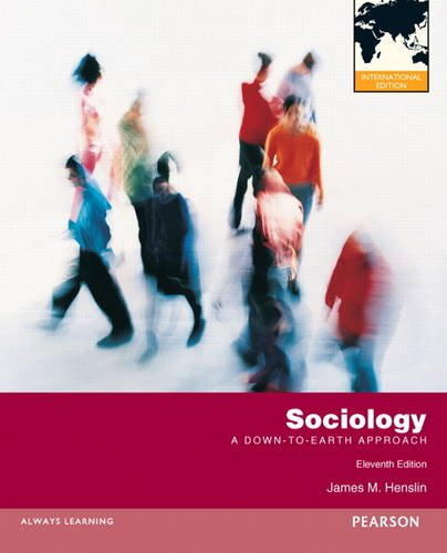 Sociology: A Down-to-Earth Approach, 11th Edition