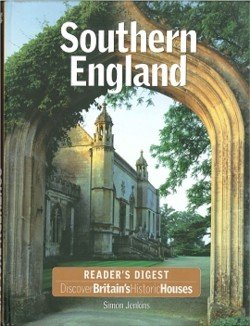Discover Britain's Historic Houses: Southern England